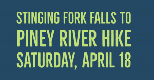 CANCELED!!! - Stinging Fork Falls to Piney River Hike @ Piney River Trailhead of the Cumberland Trail Shut in Gap Rd, Spring City, TN 37381