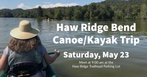 Haw Ridge Bend canoe/kayak trip @ Haw Ridge Park Trailhead Parking Lot