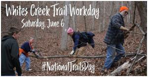 Whites Creek Trail Workday @ Whites Creek Small Wild Area Trailhead/Parking Area