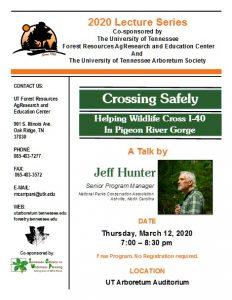 Jeff Hunter to Talk on Wildlife Crossing I 40 in Pigeon River Gorge @ UT Arboretum Auditorium