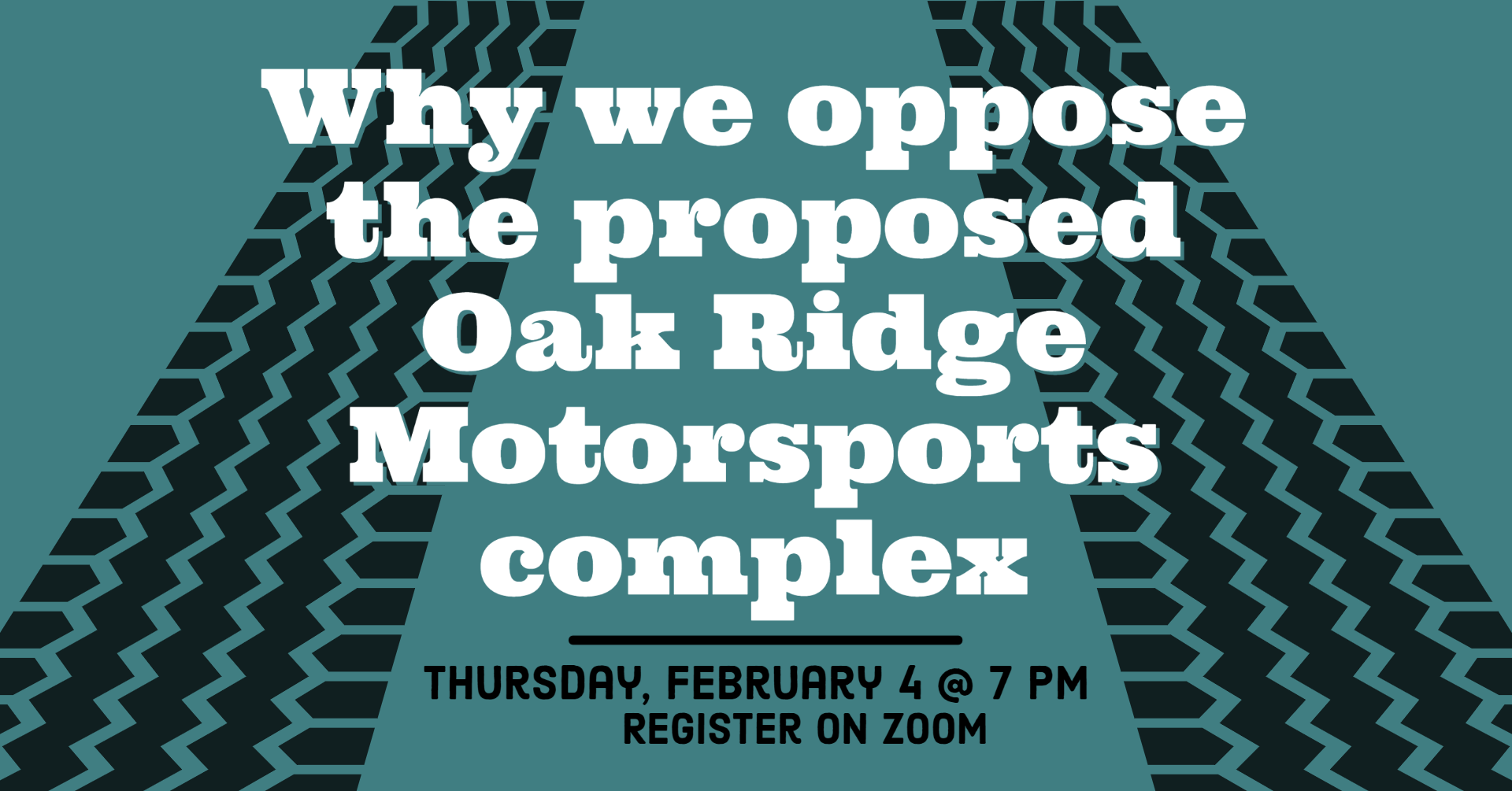 Why We Oppose the Proposed Oak Ridge Motorsports Complex @ Online