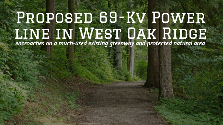 Proposed 69-kV Power Line in West Oak Ridge