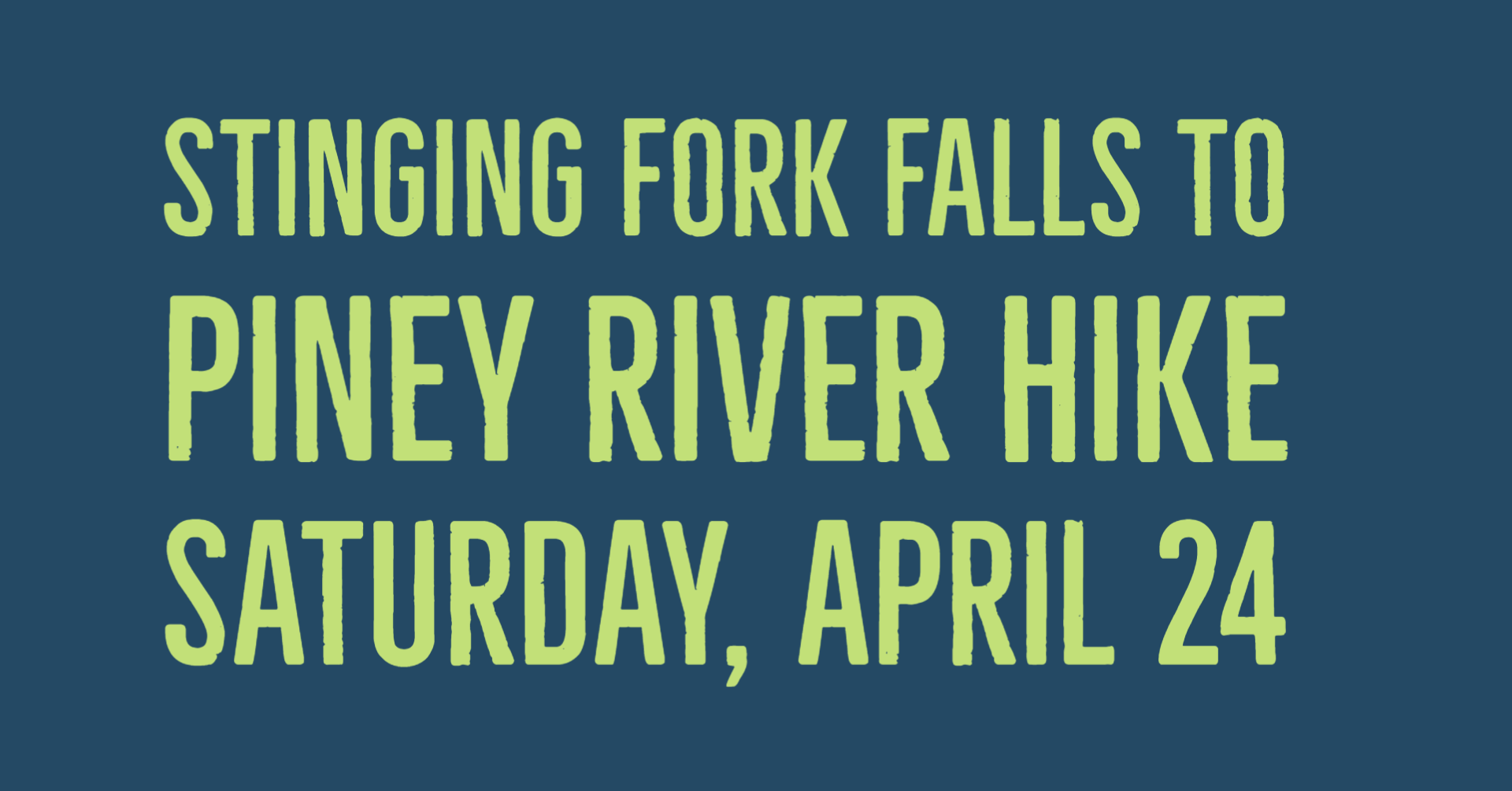 Stinging Fork Falls to Piney River Hike @ Rocky Top/Exxon/McDonald's on US 27 in Spring City, TN